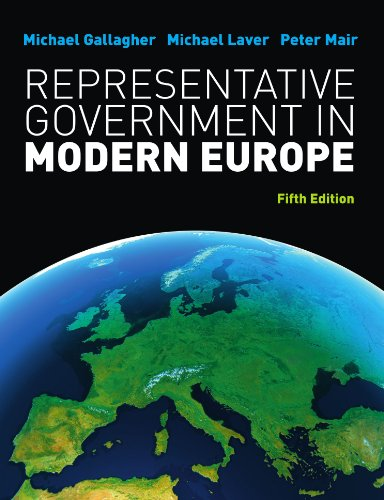 Representative Government in Modern Europe (UK Higher Education Humanities & Social Sciences Politics)