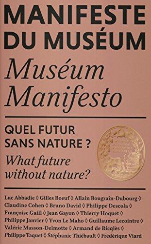 Manifeste du Musum - Quel futur sans nature?