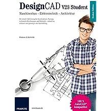 DesignCAD V23 Student. Maschinenbau - Elektrotechnik - Architektur
