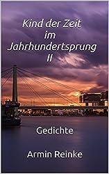 Kind der Zeit im Jahrhundertsprung II: Gedichte