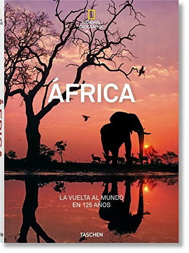 National Geographic. Around the World in 125 Years. Africa -