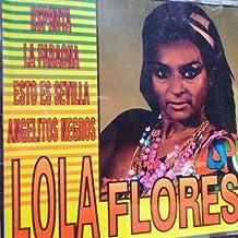 Lola Flores by Lola Flores (1999-07-13)