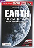 Earth From Space (BBC Focus Special Edition)