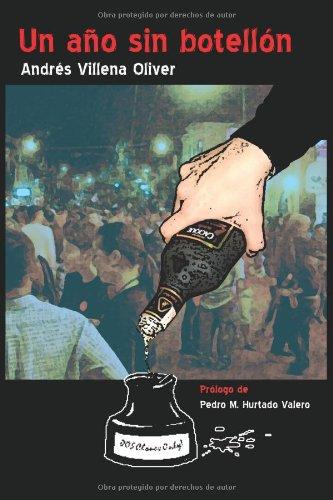 Un Año Sin Botellón por Andrés Villena Oliver