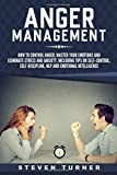Anger Management: How to Control Anger, Master Your Emotions, and Eliminate Stress