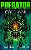 Predator: Cold War (Aliens Vs. Predator)