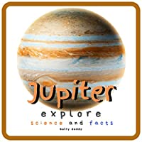 Jupiter Explore Science and Facts: All About the Planet Jupiter! Space for Kids - Coloring Page & Children
