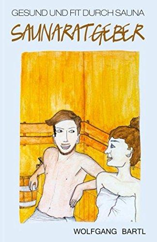 Gesund und fit durch Sauna: Saun...