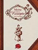 Meine liebsten Rezepte - zum Eintragen von unbekannt (2006) Gebundene Ausgabe