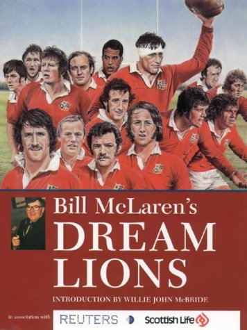 Bill McLaren's Dream Lions por Bill McLaren
