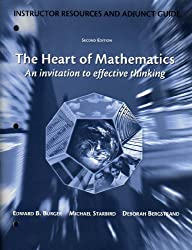 The Heart of Mathematics, an Invitation to Effective Thinking (Instructor's Resources and Adjunct Guide, Second Edition)