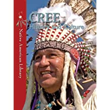 Cree History and Culture (Native American Library (Library))