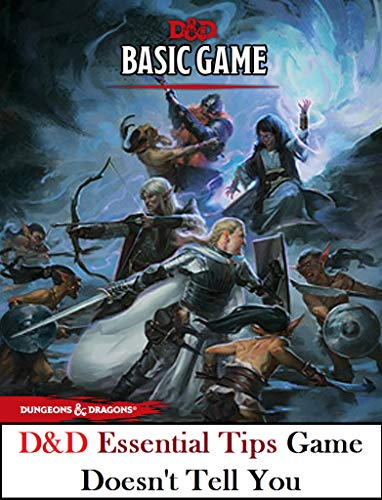Guide for Dungeons And Dragons with All Essential Tips The Game Doesn't Tell You (English Edition)