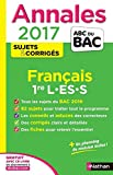 Annales ABC du BAC 2017 Français 1re L.ES.S