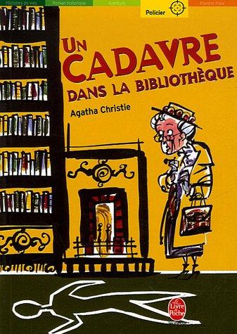 Un cadavre dans la bibliothèque / Agatha Christie |