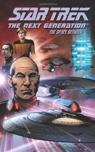 Star Trek: The Next Generation - The Space Between (Star Trek (IDW)) by David Tischman (2007-09-27) par David Tischman;