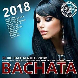 bachata: Bachata 2018 (50 Big Bachata Romántica Hits)