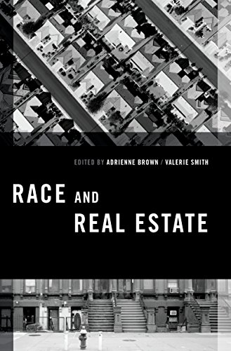 Race and Real Estate (Transgressing Boundaries: Studies in Black Politics and Black Communities) (English Edition) - Adrienne Oxford