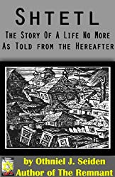 Shtetl - the story of a life no more (as told from the hereafter) (The Jewish History Novel Series Book 3) (English Edition)