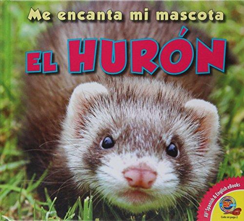 El Huron (Me Encanta Mi Mascota) por Aaron Carr