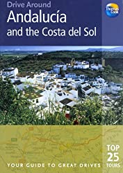 Drive Around Andalucia & The Costa Del Sol: Your Guide To Great Drives