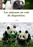Les animaux en voie de disparition.