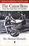 The Canoe Boys: From the Clyde Past the Cuillins (Rediscovering Scotland)