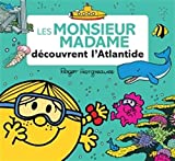 """Afficher """"Monsieur madame<br /> Les monsieur madame découvrent l'Atlantide"""""""
