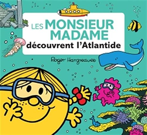 Les Monsieur Madame dcouvrent l'Atlantide