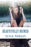 Beautifully Ruined (Flawed Book 2)
