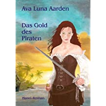 Das Gold des Piraten (Hazel-Roman 4)