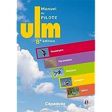 Manuel du Pilote ULM - 8e édition
