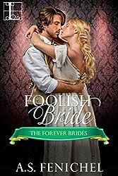Foolish Bride (Forever Brides Book 2)