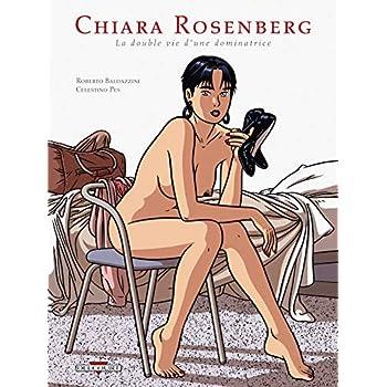Chiara Rosenberg Double vie d'une dominatrice