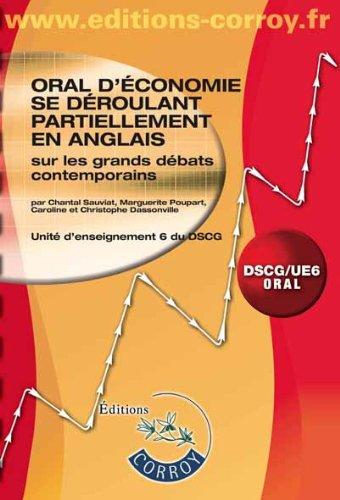 Unite d'enseignement 6 du DSCG, Oral : Oral d'économie se déroulant partiellement en anglais, Sur les grands débats contemporains (+ 1 CD inclus)