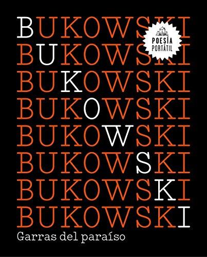 Garras del paraíso (Flash Poesía) por Charles Bukowski
