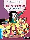 Blanche-Neige (ou presque) - Premières Lectures CP Niveau 2 - Dès 6 ans