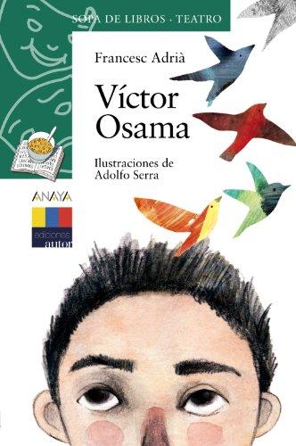 Víctor Osama (Literatura Infantil (6-11 Años) - Sopa De Libros (Teatro)) por Francesc Adriá