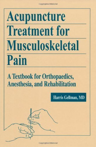 Acupuncture Treatment for Musculoskeletal Pain: A Textbook for Orthopaedics, Anesthesia, and Rehabilitation (War and International Politics in South Asia) by Gellman, Harris (2002) Hardcover