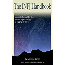 The INFJ Handbook: A guide to and for the rarest Myers-Briggs personality type (English Edition)