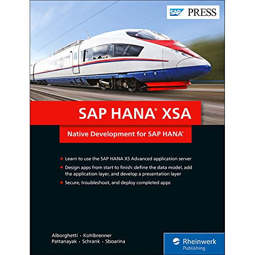 SAP HANA XSA: Native Development for SAP HANA (SAP PRESS: englisch)