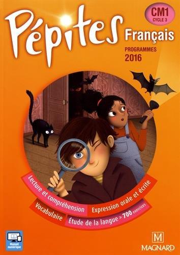 Français CM1 Pépites : Programmes 2016