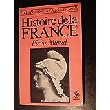 HISTOIRE DE LA FRANCE.TOME 2.DES BOURBONS A CHARLES DE GAULLE