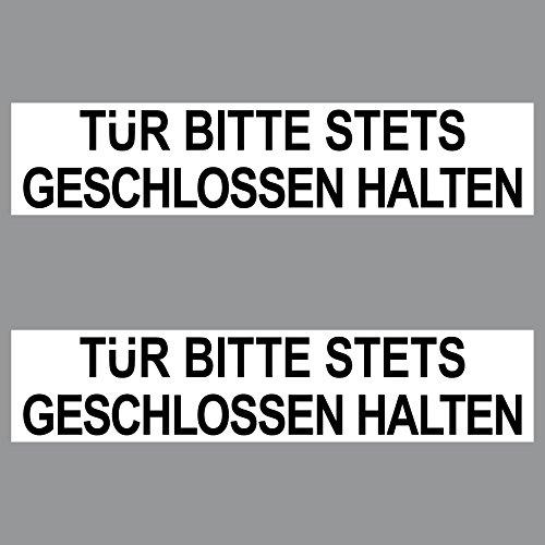 2 Aufkleber 20cm Sticker Tür Bitte Stets Geschlossen Halten Sicherungskasten Haus Praxis Schild -