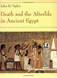 Death & the Afterlife in Ancient Egypt