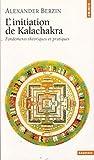 Initiation de Kalachakra : Fondements théoriques et pratiques