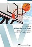 Behindertensport: Medienpräsenz aus Sicht von Sportler und Journalisten