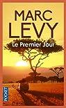 Le premier jour par Levy