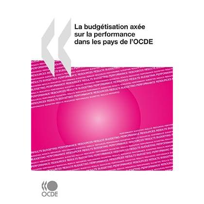 La budgétisation axée sur la performance dans les pays de l'OCDE