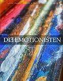 Die Emotionisten - Bildband KUNST